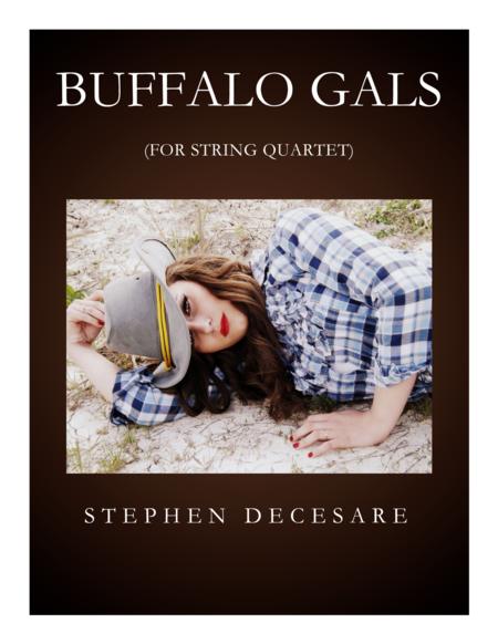 Buffalo Gals (for String Quartet)