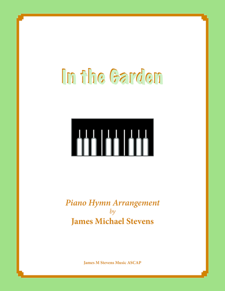 In the Garden (Piano Hymn Arrangement)