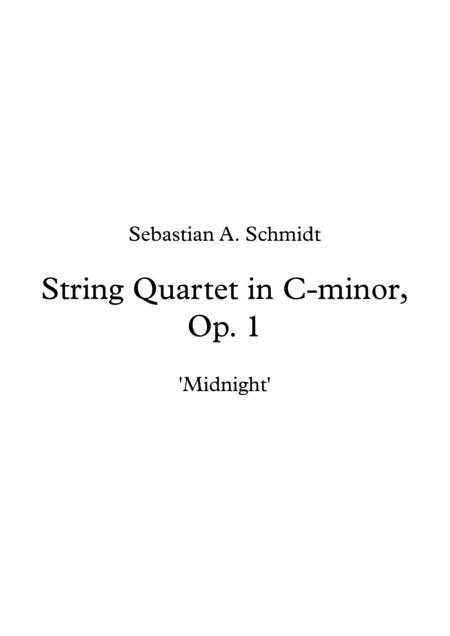 String Quartet in C-minor, Op. 1 - 'Midnight'