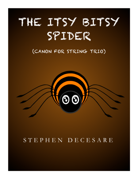 The Itsy Bitsy Spider (Canon for String Trio)