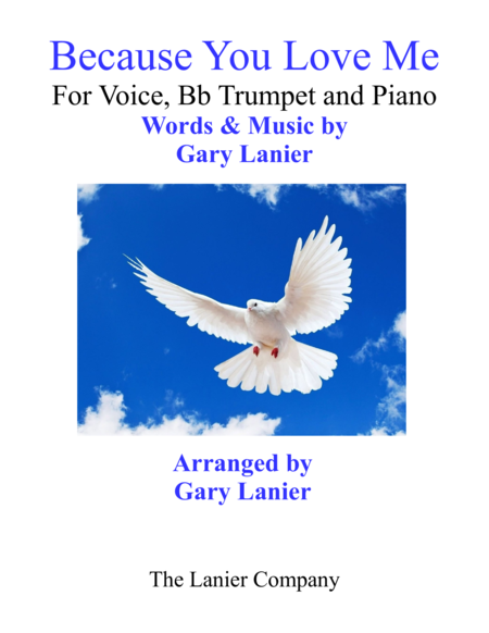 Gary Lanier: BECAUSE YOU LOVE ME (Worship - For Voice, Bb Trumpet  and Piano)