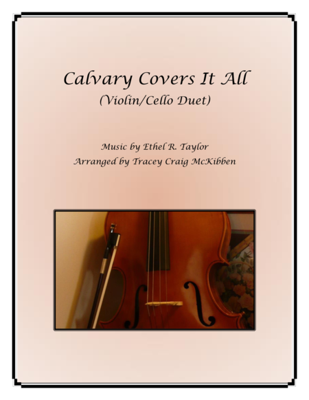 Calvary Covers It All for Violin/Cello Duet