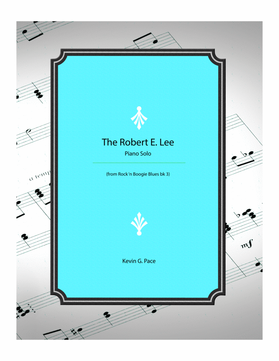 The Robert E. Lee (Monarch of the Mississippi) - piano solo