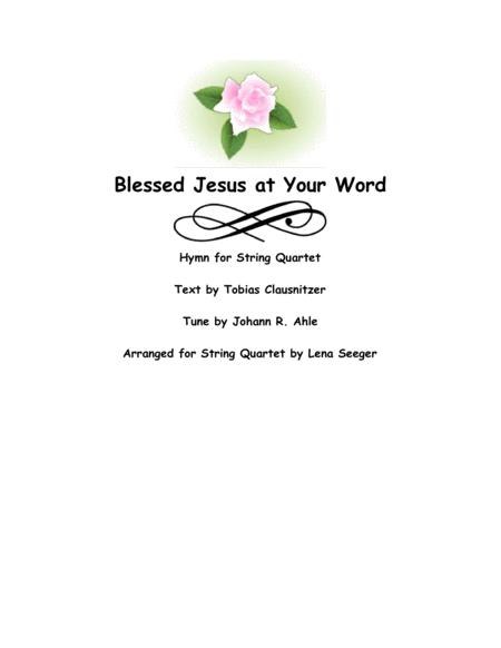 Blessed Jesus at Your Word