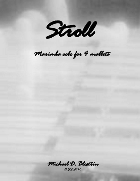 Stroll (solo for 4-mallet Marimba)