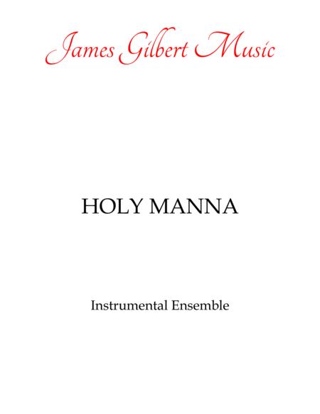 HOLY MANNA (Brethren We Have Met To Worship)