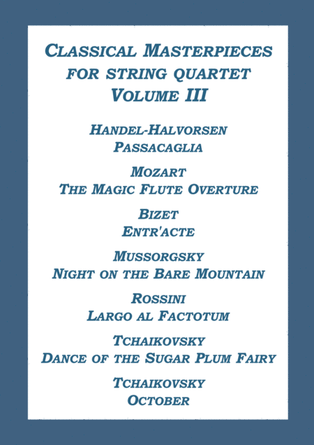 Classical Masterpieces for String Quartet Volume III