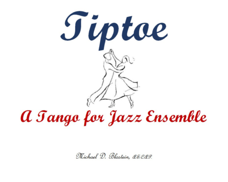 Tiptoe (Tango for Jazz Ensemble)