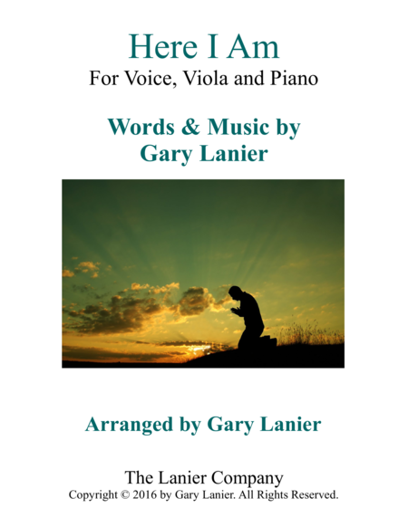 Gary Lanier: HERE I AM (Worship - For Voice, Viola and Piano)