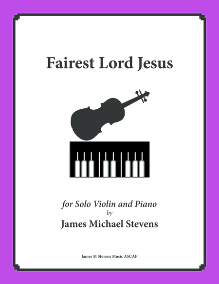 Fairest Lord Jesus (Piano & Violin)