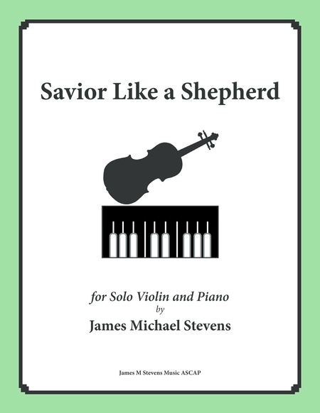 Savior Like a Shepherd Lead Us (Piano & Violin)