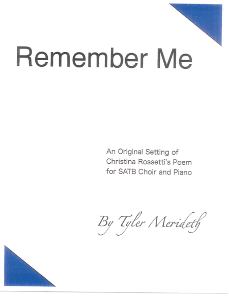 Remember Me by Tyler Merideth