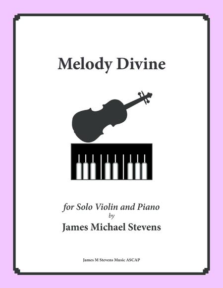 Melody Divine (Solo Violin & Piano)