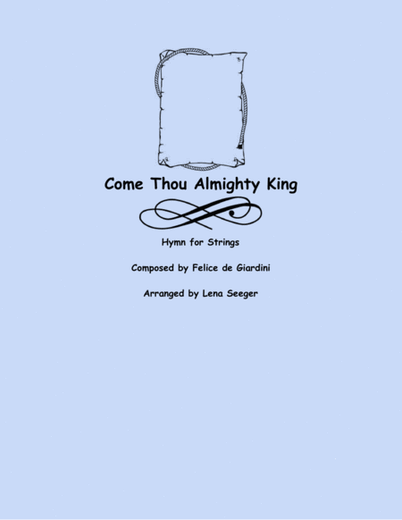 Come Thou Almighty King (String Orchestra)
