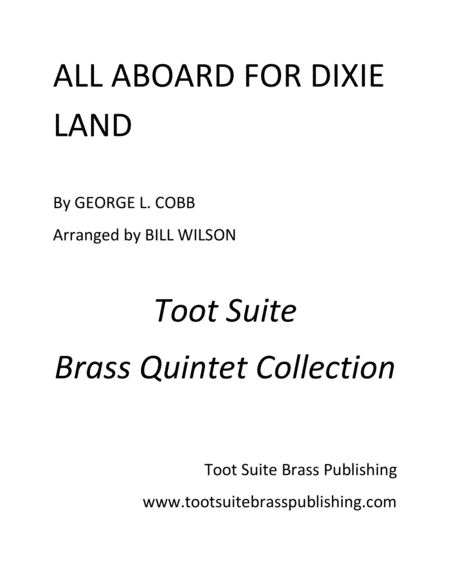 All Aboard for Dixie Land