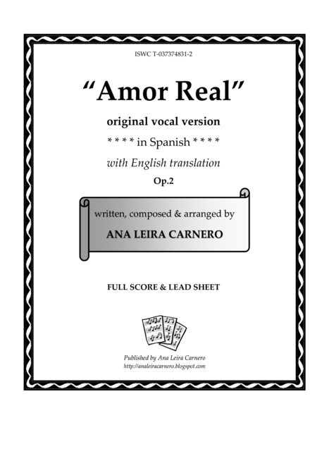 AMOR REAL, original vocal version in Spanish with English translation (Full Score & Lead Sheet)