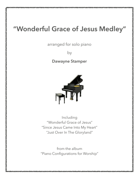 Wonderful Grace of Jesus Medley