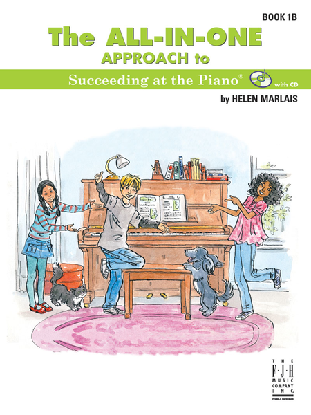 All in One Approach to Succeeding at the Piano Book 1B