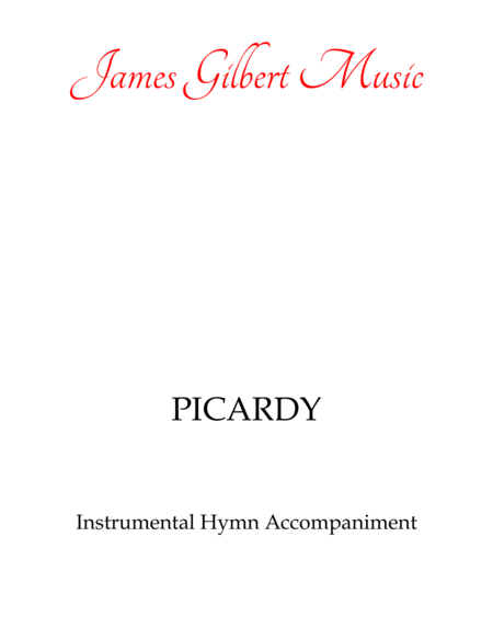 PICARDY (Let All Mortal Flesh Keep Silent)
