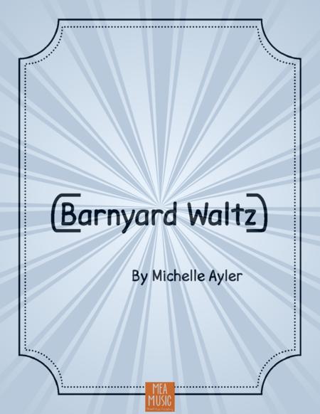 Barnyard Waltz