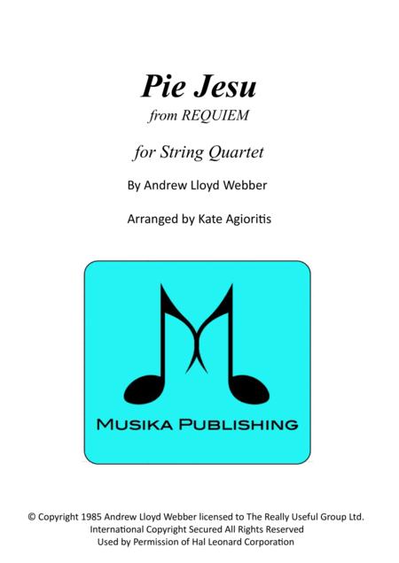 Pie Jesu (from Requiem) - for String Quartet