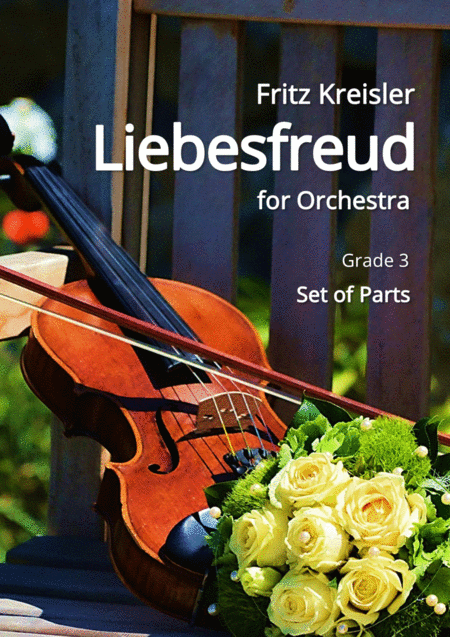 Kreisler: Liebesfreud (for Orchestra) complete parts