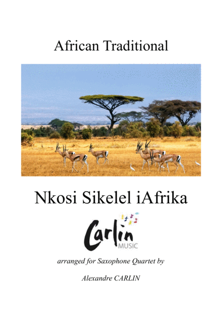 Nkosi Sikelel iAfrika, for Saxophone Quartet - Score & Parts