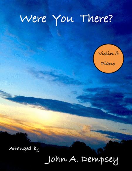 Were You There (Violin and Piano Spiritual)