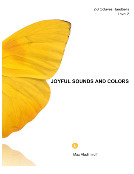 JOYFUL SOUNDS AND COLORS