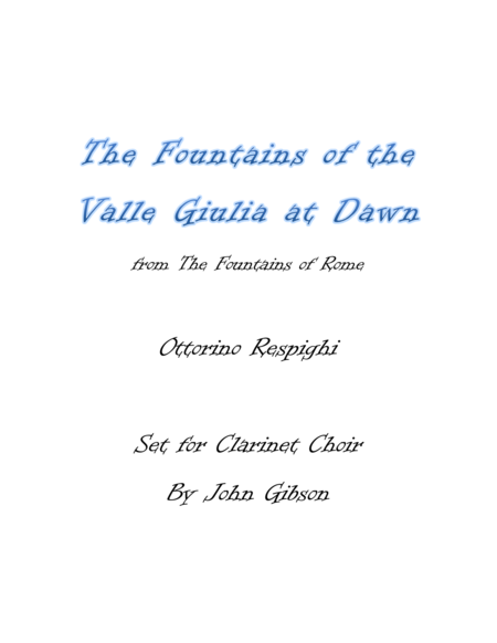 Respighi - Fountains of the Valle Giulia - set for Clarinet Choir