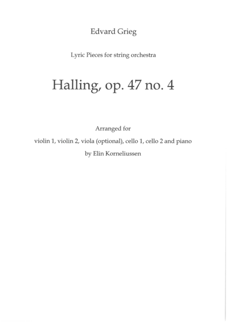 Edvard Grieg Lyric Pieces for String Orchestra: Halling, op. 47 no. 4