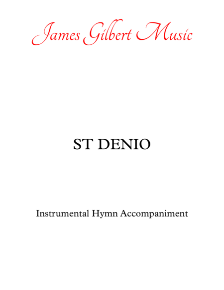 ST DENIO (Immortal Invisible God Only Wise)