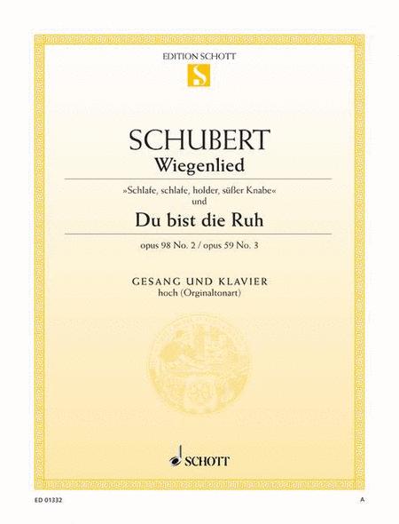 Wiegenlied, Op. 98/2 D 498 / Du bist die Ruh, Op. 59/3 D 776