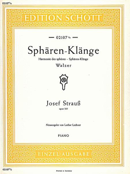 Spharen-Klange, Op. 235