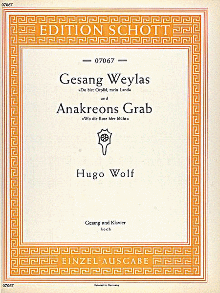 Anakreons Grab / Gesang Weylas