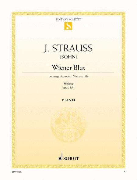 Wiener Blut, Op. 354
