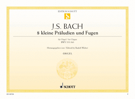 Eight little Preludes and Fugues, BWV 553-560