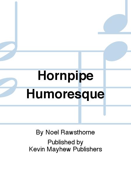 Hornpipe Humoresque