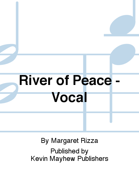 River of Peace - Vocal