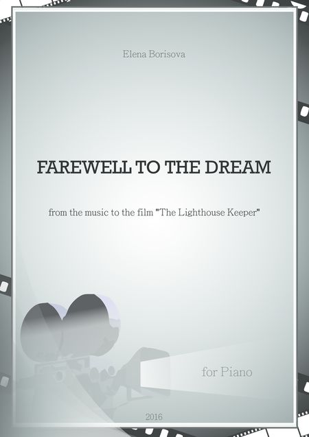 Farewell to the Dream from the music to the film 'The Lighthouse Keeper'