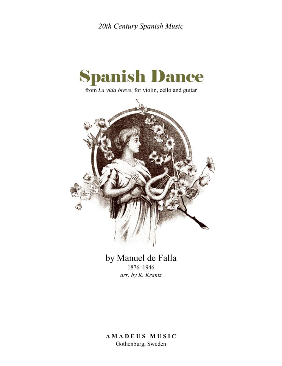 Spanish Dance No. 1 from La vida breve for violin, cello and guitar