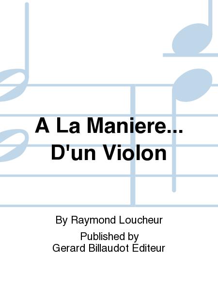 A La Maniere... D'Un Violon