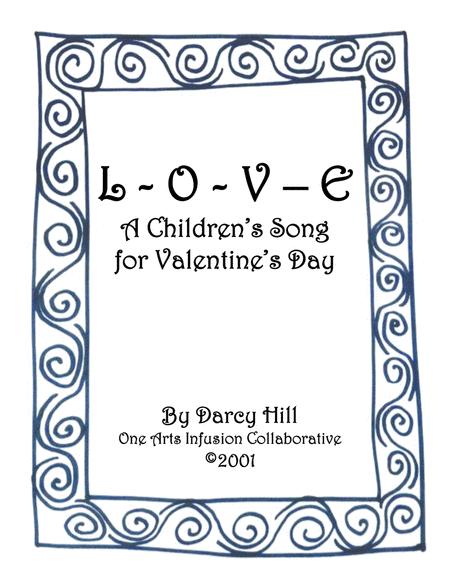 L-O-V-E: A Children's Valentine's Day Song
