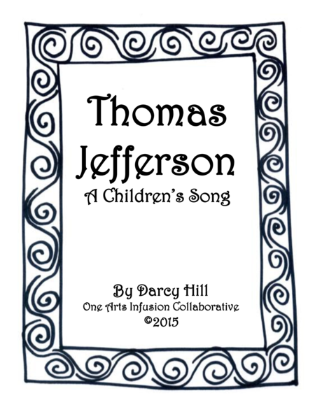 Thomas Jefferson: A Song for Children