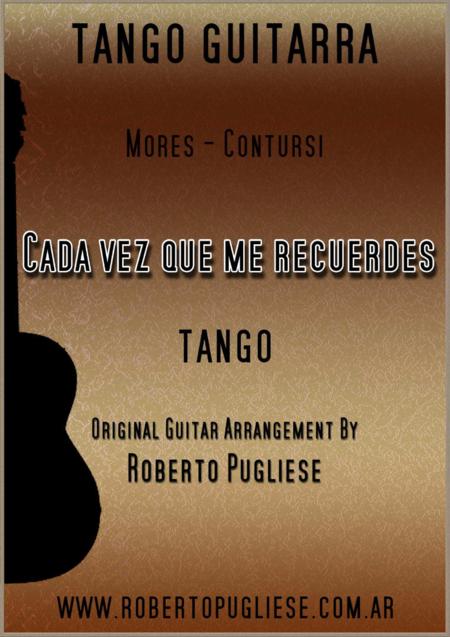 Cada vez que me recuerdes - Tango (Mores - Contursi)