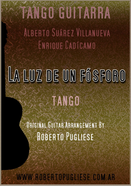 La luz de un fosforo - Tango (Suarez Villanueva - Cadicamo)