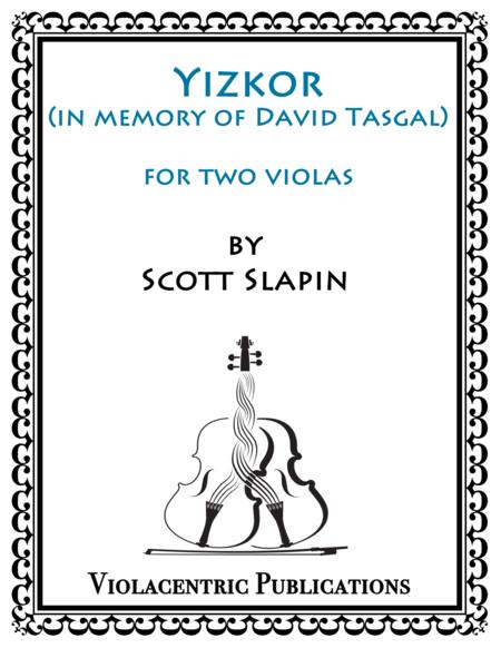 Yizkor for Two Violas (in memory of David Tasgal)