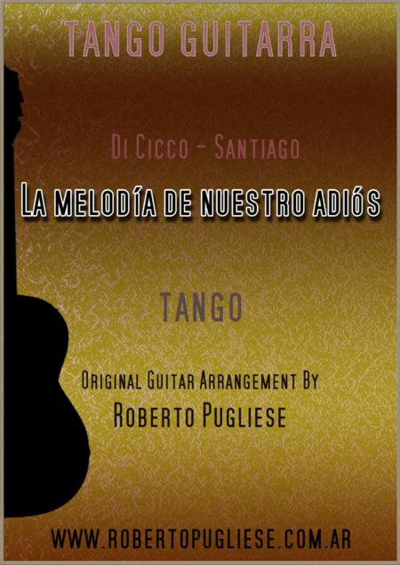 La melodia de nuestro adios - Tango (Di Cicco - Santiago)