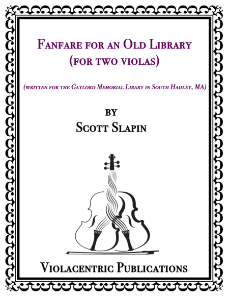 Fanfare for an Old Library (for two violas)