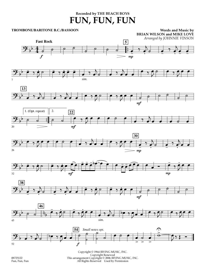 Fun, Fun, Fun - Trombone/Baritone B.C./Bassoon
